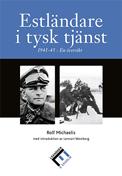 ESTLéNDARE-I-TYSK-TJéNST-1941-45.-EN-ôVERSIKT