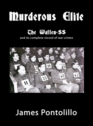 MURDEROUS-ELITE-THE-WAFFEN-SS-AND-ITÔS-COMPLETE-RECORD-OF-WAR-CRIMES