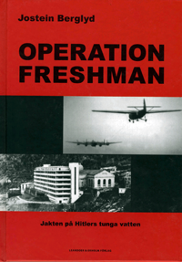 OPERATION-FRESHMAN.-JAKTEN-Pè-HITLERS-TUNGA-VATTEN